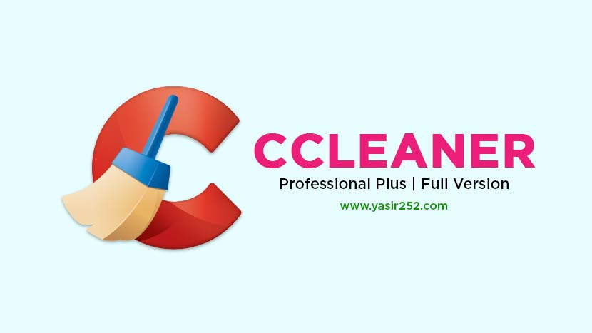 CCleaner Pro Full Version v5 56 Windows | YASIR252