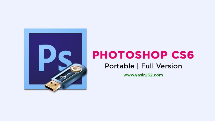 Download Adobe Photoshop CS6 Portable