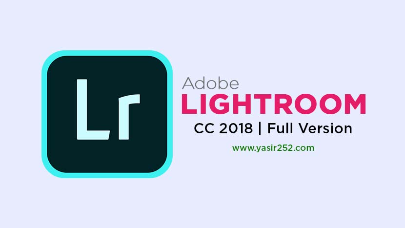 Adobe Lightroom CC 2018 Free Download Full Version