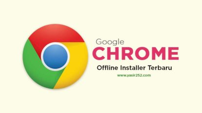Download Google Chrome Offline Installer Terbaru Untuk Windows Mac