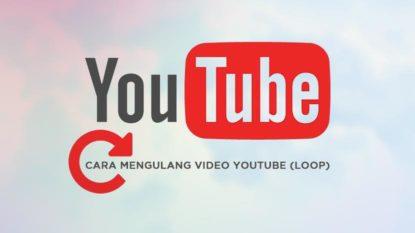 Cara Repeat Video Youtube Tanpa Henti Loop