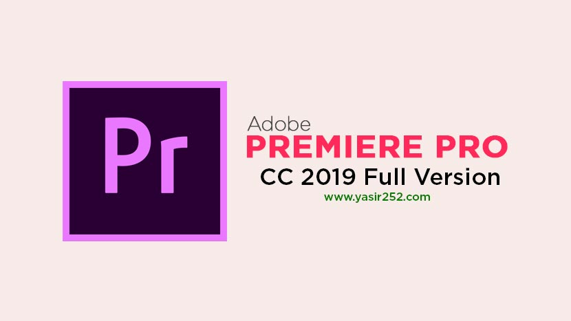 Download Adobe Premiere Pro CC 2019 Full Version Crack