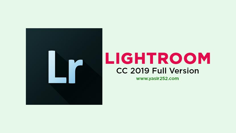 Adobe Lightroom Classic CC 2019 Full Crack [GD] | YASIR252