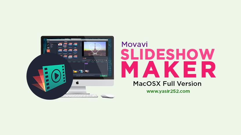 Movavi Slideshow Maker MacOS Full Free Download