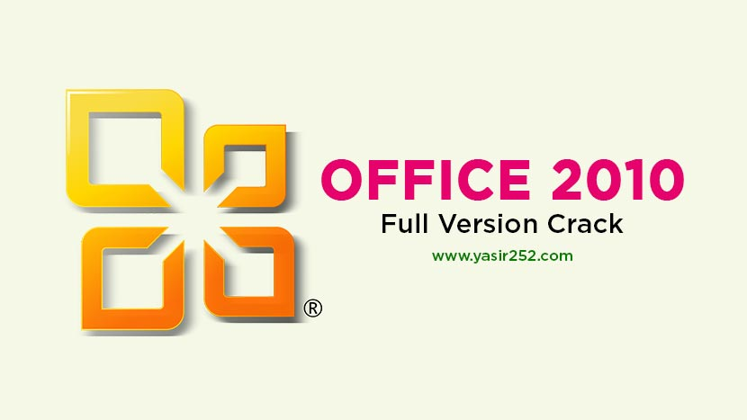 Microsoft Office 2010 Free Download Full Version [GD] | YASIR252