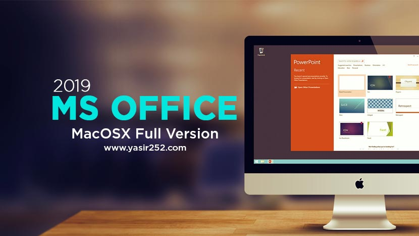 Microsoft Office 2019 Mac Free Download (Mojave) | YASIR252