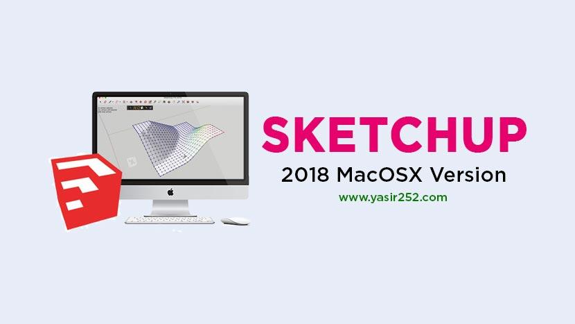 Download SketchUp Pro 2018 MacOSX Full Version | YASIR252