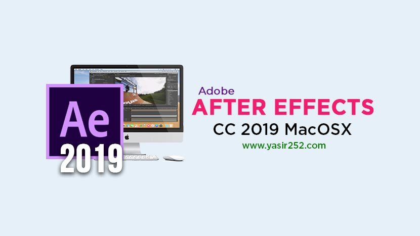 Adobe After Effects CC 2019 Mac Download Full Version