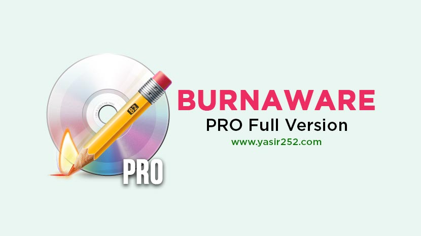 Burnaware Professional Free Download Full Version