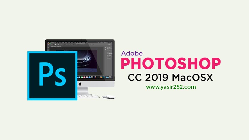 Download Adobe Photoshop CC 2019 Mac Full Version Crack