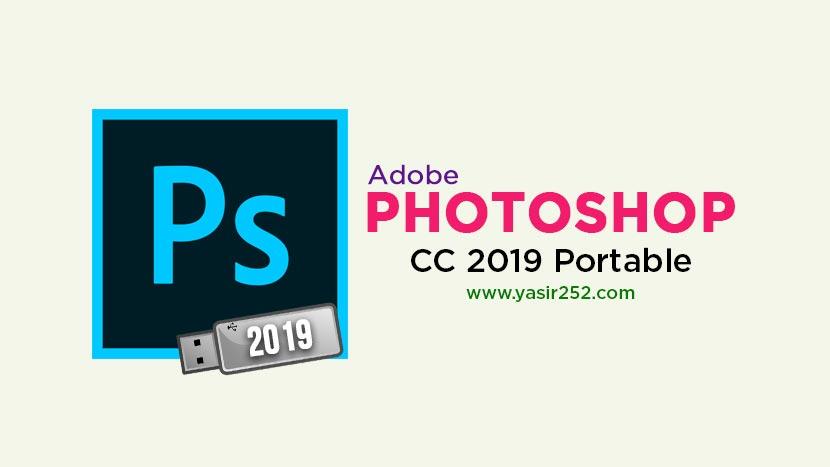 Adobe Photoshop CC 2019 Portable Download | YASIR252