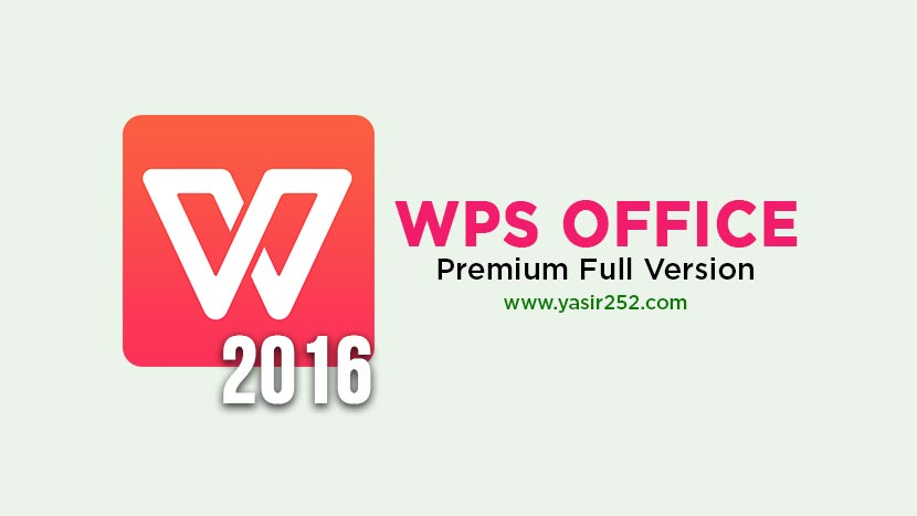 Download WPS Office 2016 Premium Full Patch