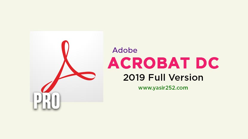 Adobe Acrobat Pro DC 2019 Full Version Gratis | YASIR252