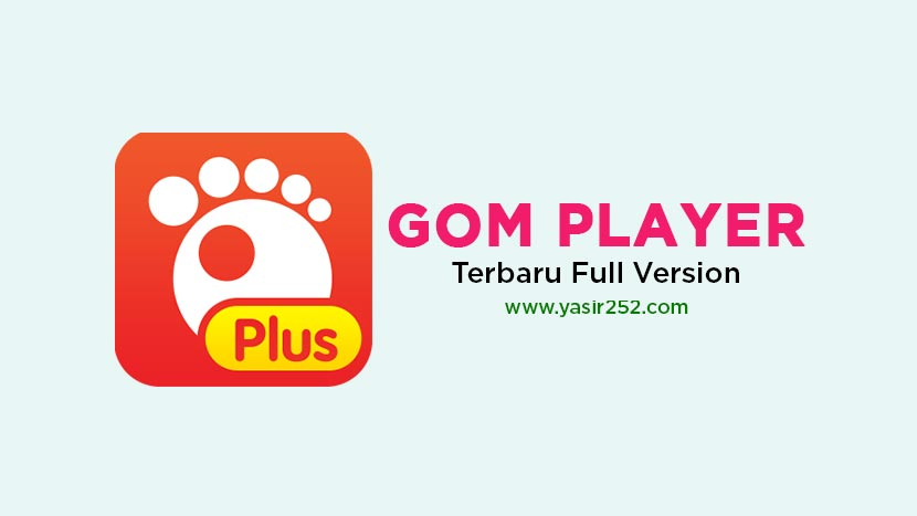 Download GOM Player Terbaru Full Version Patch