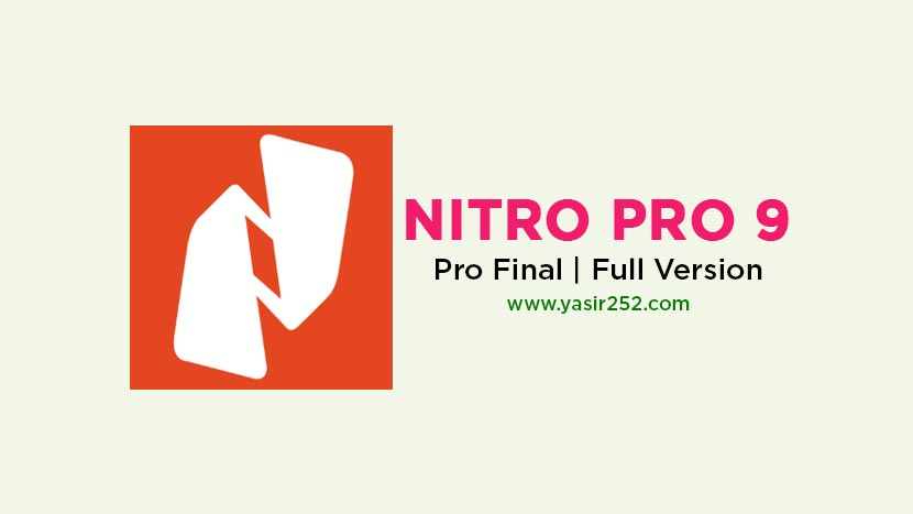 Download Nitro Pro 9 Full Crack Final [GD] | YASIR252