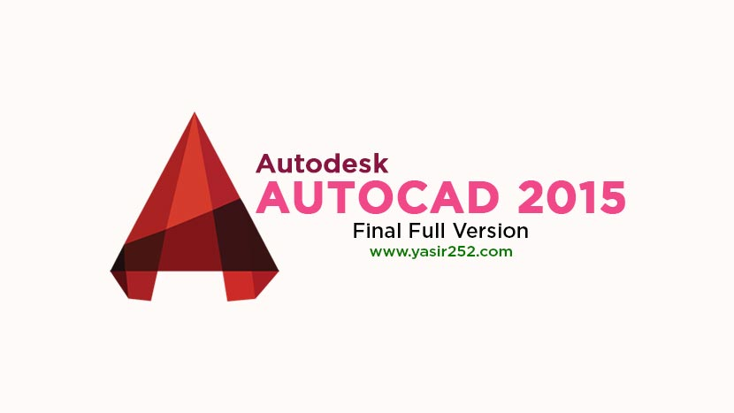Download AutoCAD 2015 Full Version