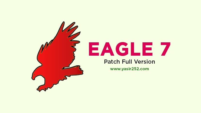 Download EAGLE 7 Full Version Crack