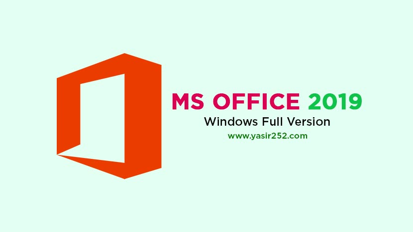Microsoft Office 2019 Pro Plus Full Version [GD] | YASIR252