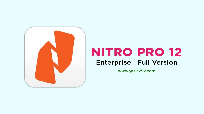 Nitro Pro Enterprise 12 Full Version [GD] | YASIR252