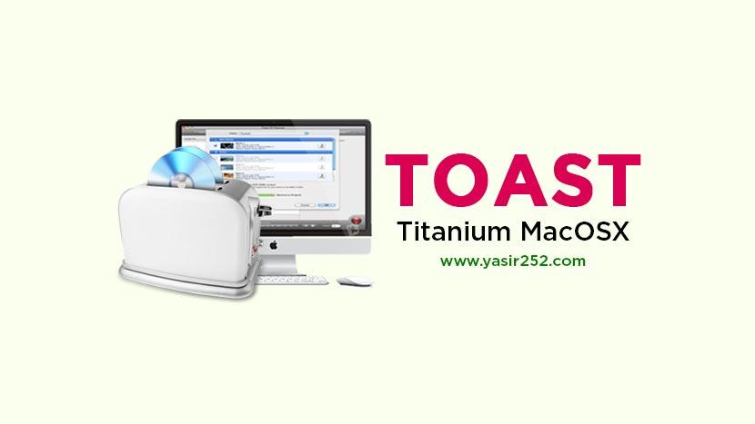 Toast Titanium Mac Download Full Version
