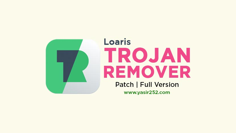 Download Loaris Trojan Remover Full Version