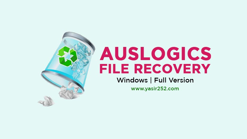Download Auslogics File Recovery Full Version Crack