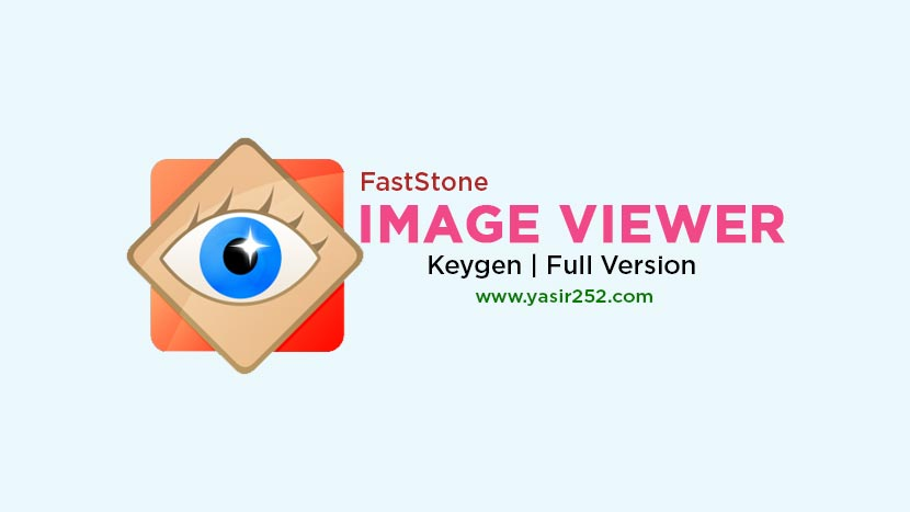 Download FastStone Image Viewer Full Version