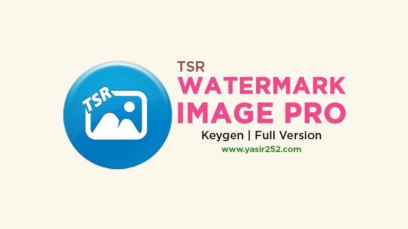 Download TSR Watermark Image Pro Full Version