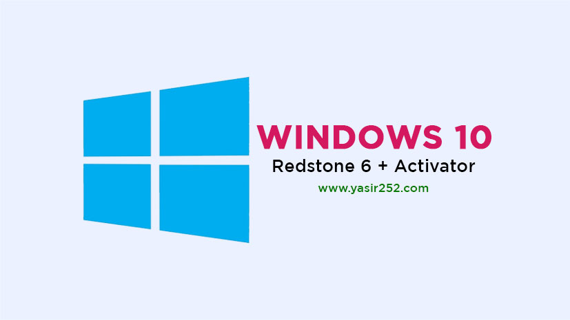 Windows 10 Pro Redstone 6 Full Version ISO [GD] | YASIR252