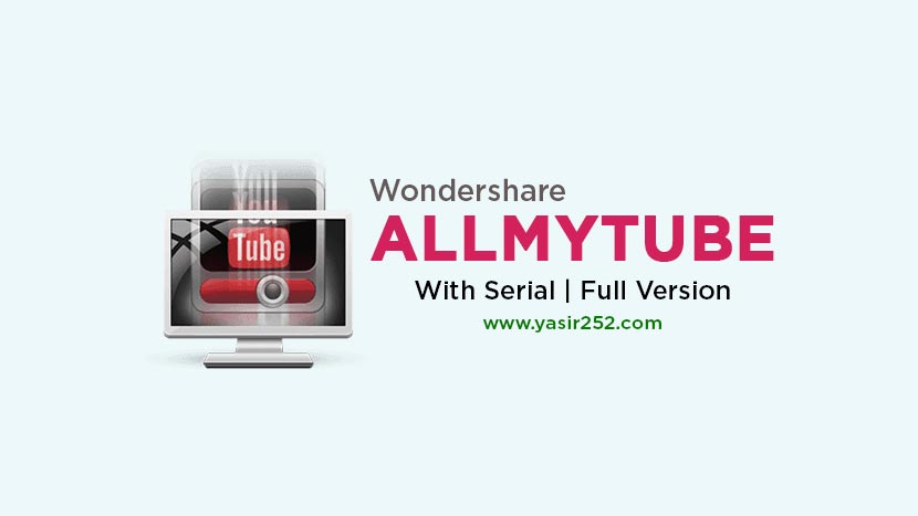 Download Wondershare AllMyTube Full Version Gratis