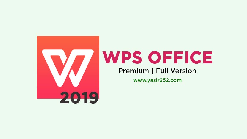 Download WPS Office 2019 Premium Full Patch