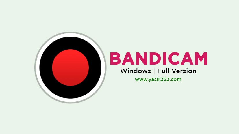 Bandicam Free Download Full Version Windows