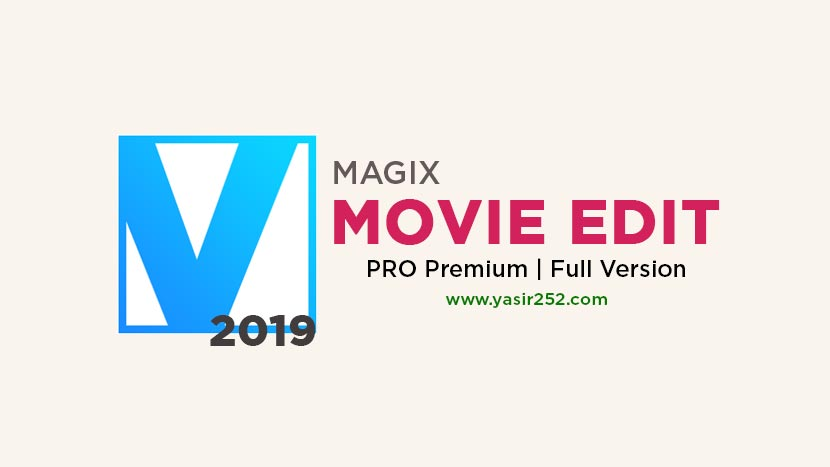 Download MAGIX Movie Edit Pro Full Version 2019