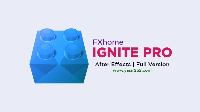 Download FXhome Ignite Pro Full Version Free 2019