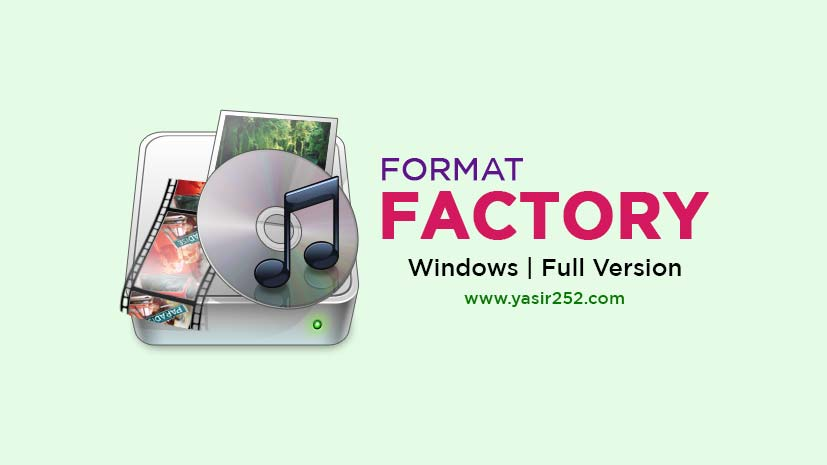 Format Factory Full Crack Free Download Windows