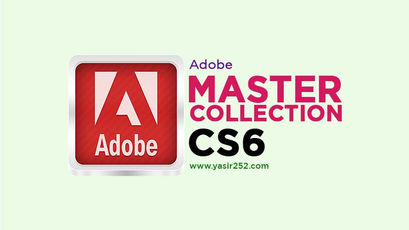 Adobe Master Collection CS6 Download Full Version Final