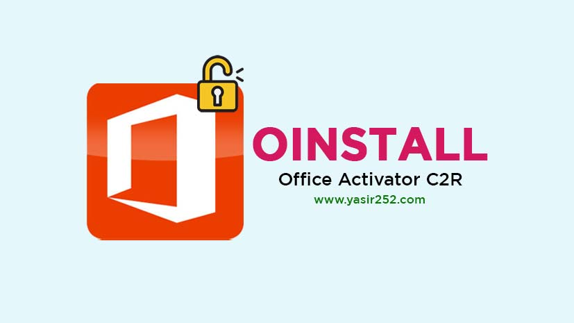 Download OInstall Office 2013 2019 Activator C2R Free