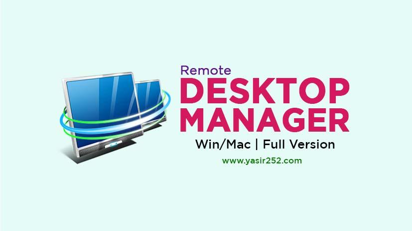 Download Remote Desktop Manager Full Version Final