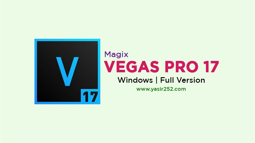 Download Magix Vegas Pro 17 Full Crack