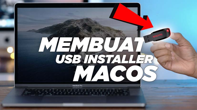 Cara Membuat USB Bootable Installer MacOS di Windows dan Mac