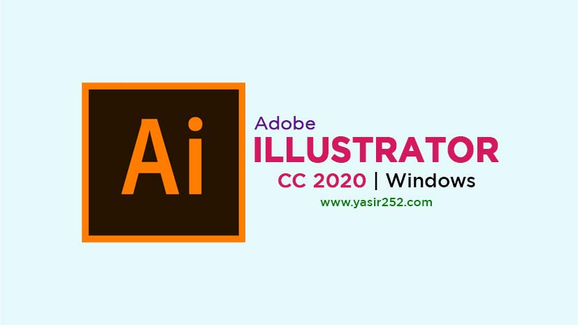 Download Adobe Illustrator CC 2020 Full Version Free Windows