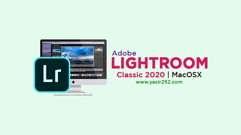 Adobe Lightroom Classic 2020 MacOS Free Download Full Version