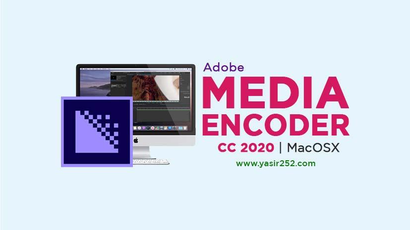 Adobe Media Encoder 2020 MacOS Full Download