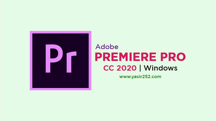Download Adobe Premiere Pro CC 2020 Full Version