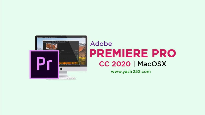 Download Adobe Premiere Pro CC 2020 MacOS Full Version