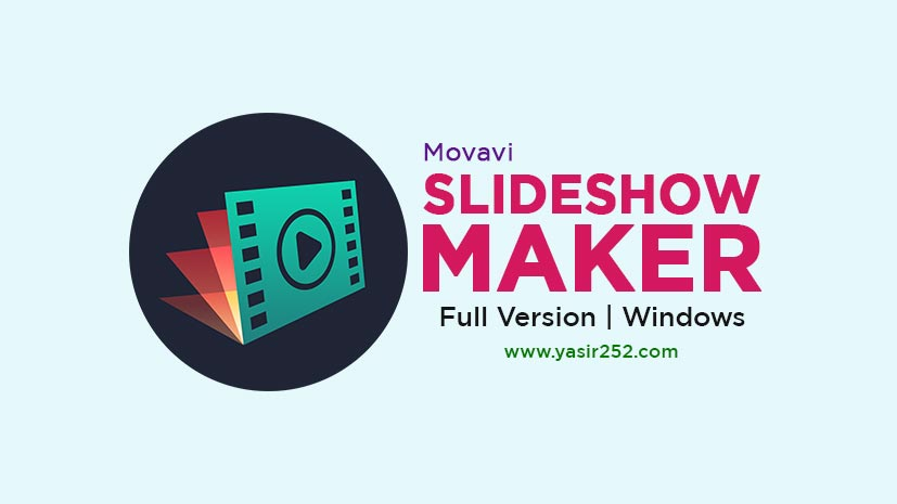 Download Movavi Slideshow Maker Full Version Windows Free PC