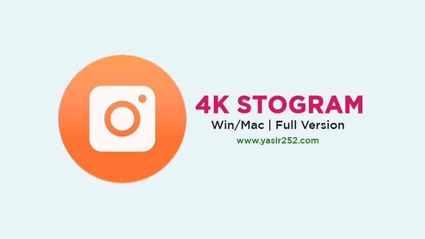4K Stogram Free Download With Crack