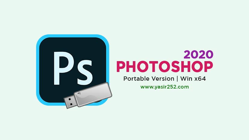 Adobe Photoshop 2020 Portable Free Download