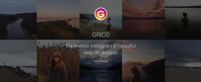 Grids Instagram Windows Desktop Full Features