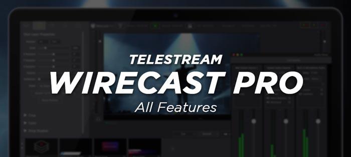 Wirecast Full Features Crack